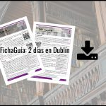 Guía de viaje gratuita: 2 días en Dublín