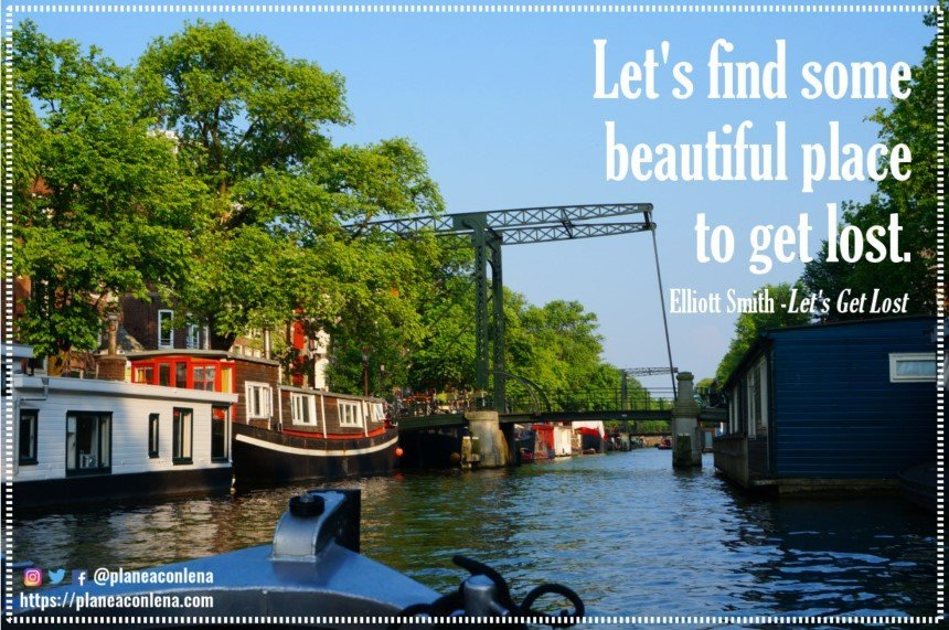 'Let's find some beautiful place to get lost.' - Elliott Smith (Let's Get Lost)