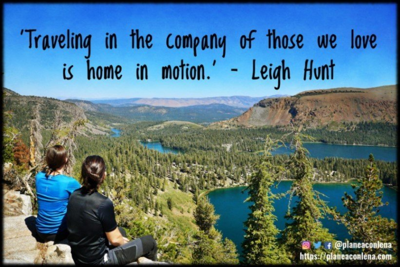 'Traveling in the company of those we love is home in motion.' - Leigh Hunt