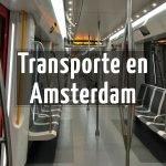 Tarjetas de Transporte en Amsterdam